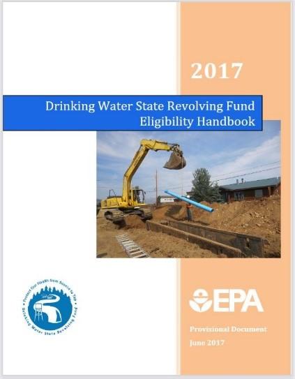 Drinking water state revolving fund eligibility handbook.